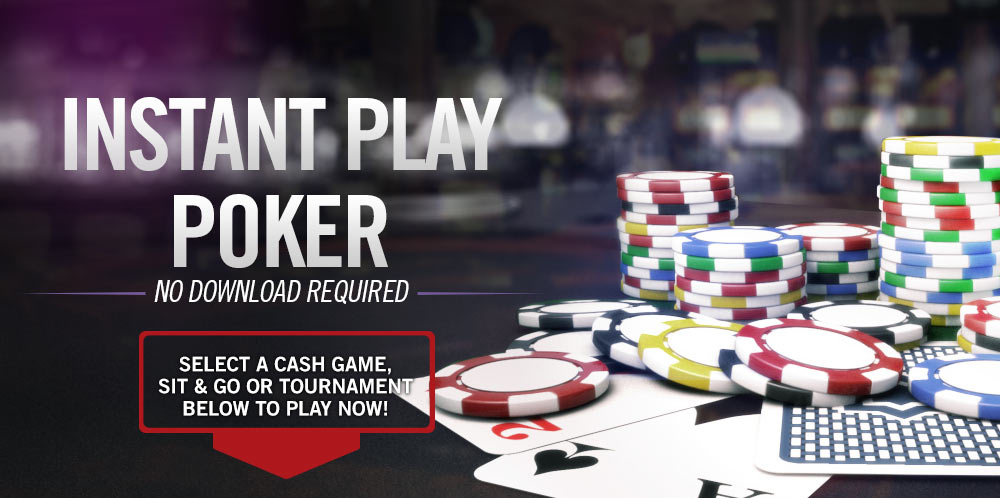 Instant Play Poker